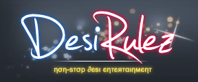 DesiRulez - Non Stop Desi Entertainment - Powered by vBulletin